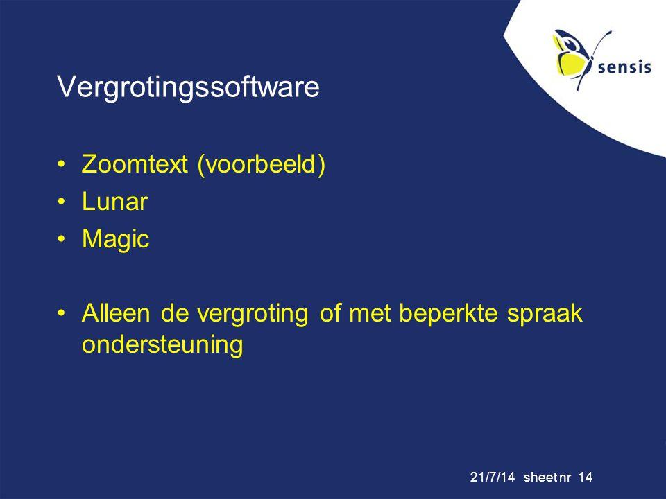 Vergrotingssoftware Zoomtext (voorbeeld) Lunar Magic