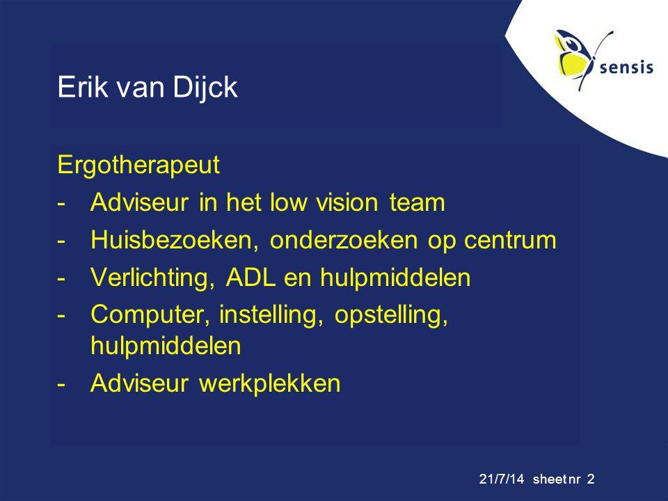 Erik van Dijck Ergotherapeut Adviseur in het low vision team