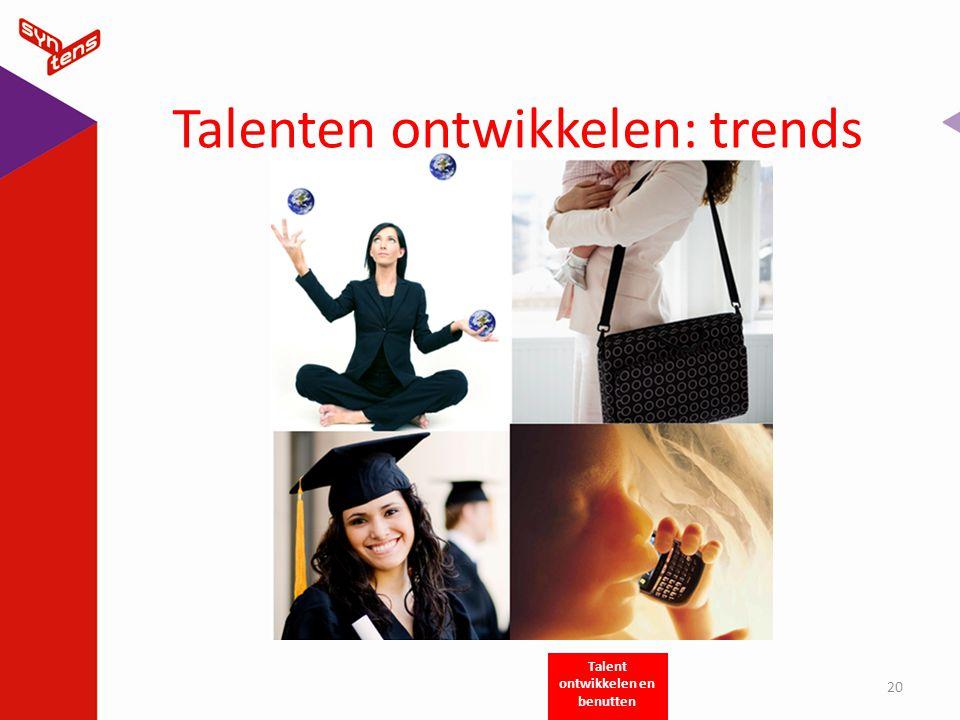Talenten ontwikkelen: trends
