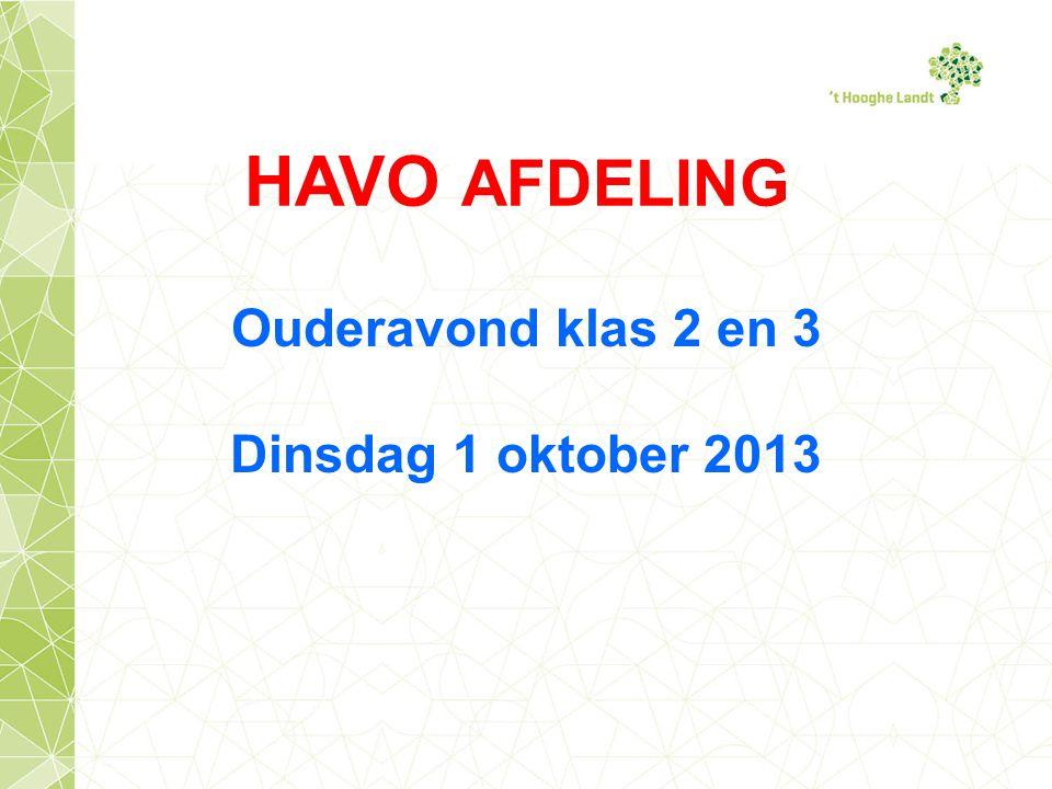 Ouderavond klas 2 en 3 Dinsdag 1 oktober 2013