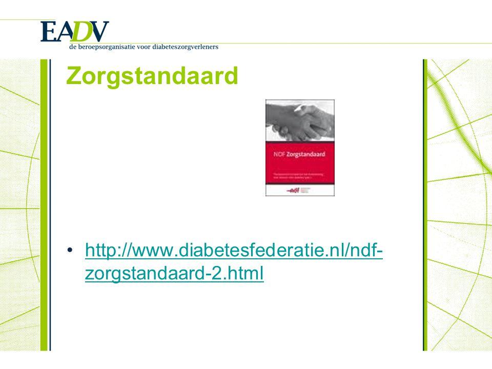 Zorgstandaard http://www.diabetesfederatie.nl/ndf-zorgstandaard-2.html