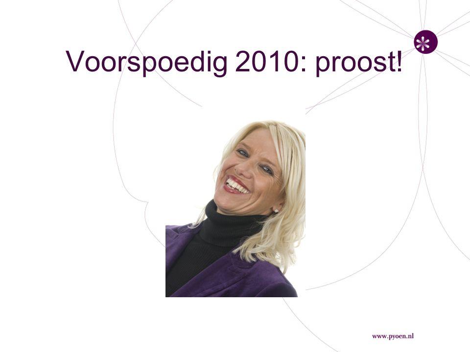 Voorspoedig 2010: proost!