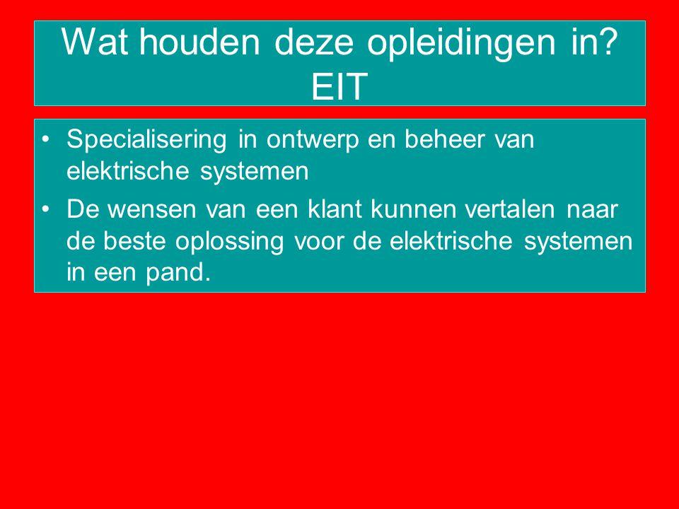 Wat houden deze opleidingen in EIT