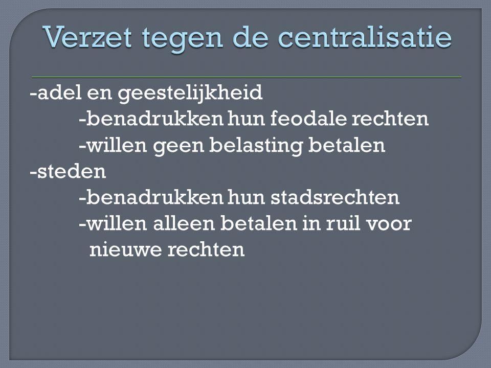 Verzet tegen de centralisatie