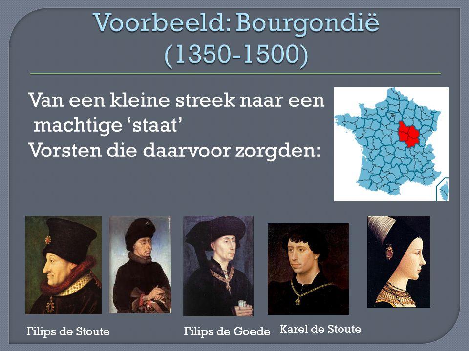 Voorbeeld: Bourgondië (1350-1500)