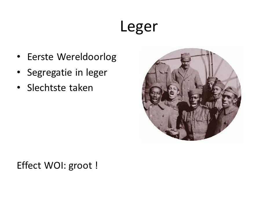 Leger Eerste Wereldoorlog Segregatie in leger Slechtste taken