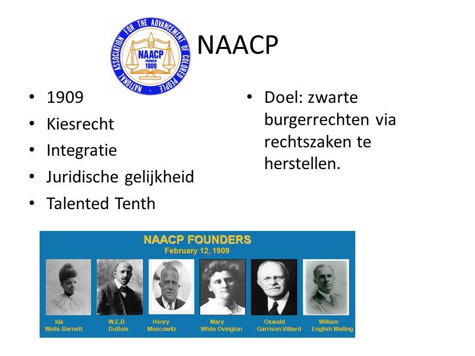 NAACP 1909 Kiesrecht Integratie Juridische gelijkheid Talented Tenth