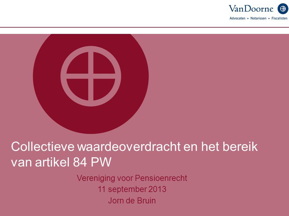 Collectieve waardeoverdracht en het bereik van artikel 84 PW
