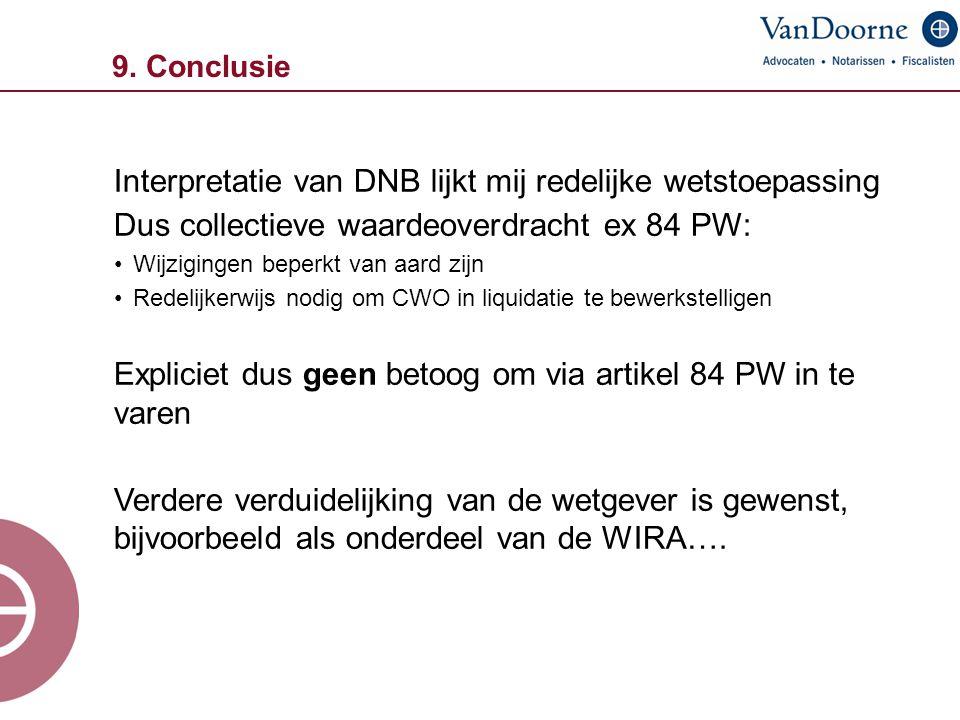Interpretatie van DNB lijkt mij redelijke wetstoepassing