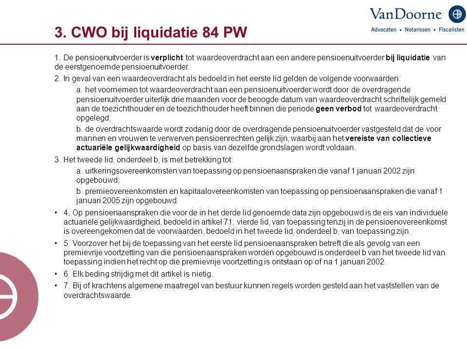3. CWO bij liquidatie 84 PW