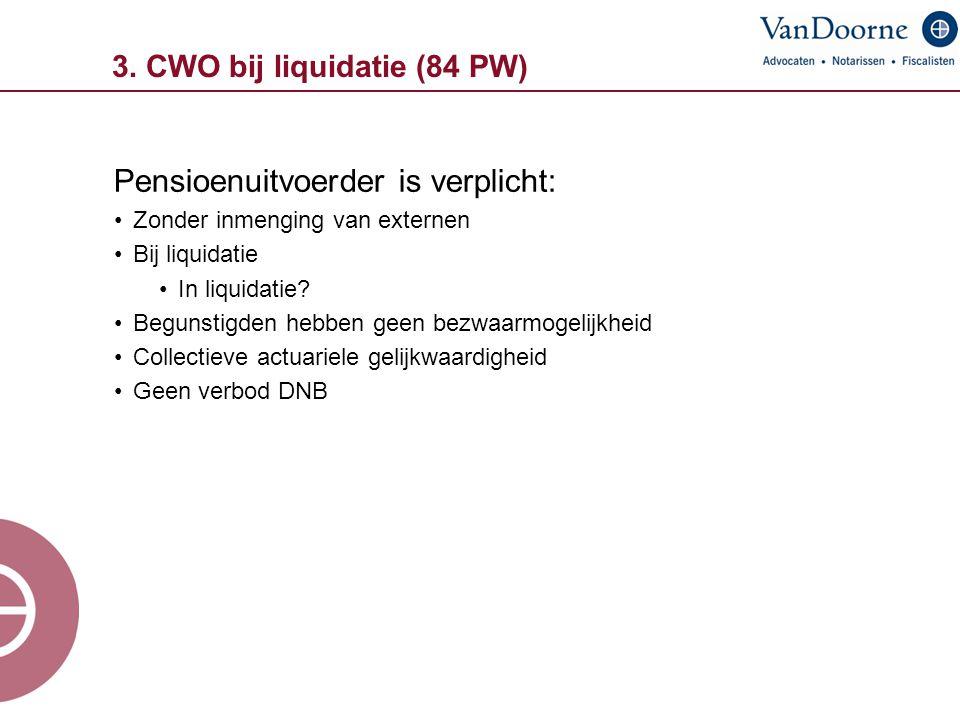 3. CWO bij liquidatie (84 PW)