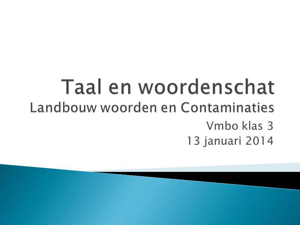 Taal en woordenschat Landbouw woorden en Contaminaties