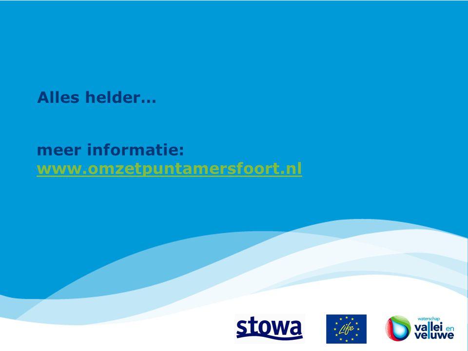 Alles helder… meer informatie: www.omzetpuntamersfoort.nl