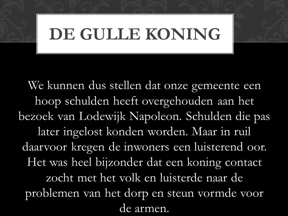 DE GULLE KONING