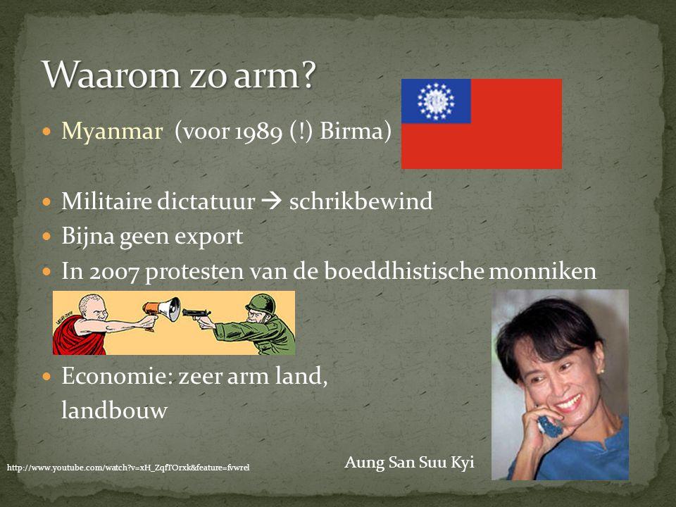 Waarom zo arm Myanmar (voor 1989 (!) Birma)