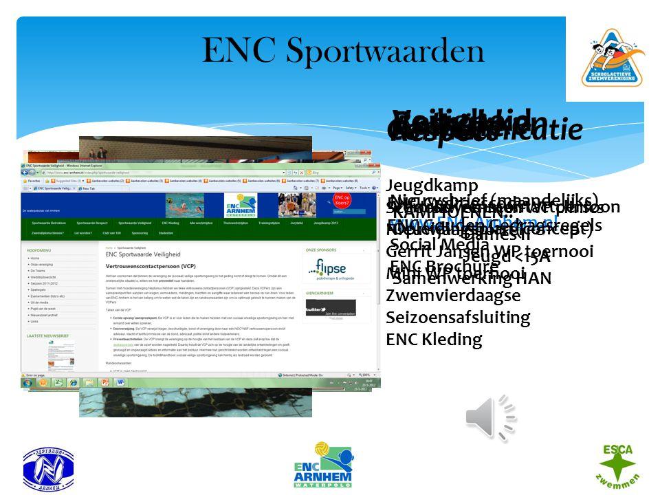 ENC Sportwaarden Betrokken Veiligheid Ambitie Communicatie Respect