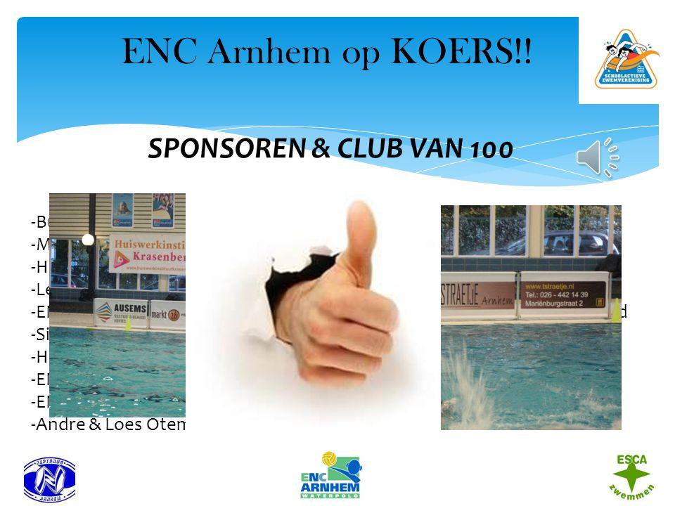 ENC Arnhem op KOERS!! SPONSOREN & CLUB VAN 100