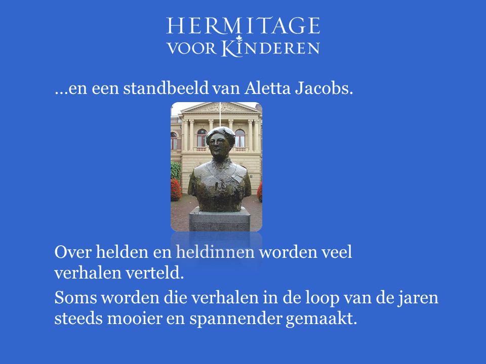 …en een standbeeld van Aletta Jacobs.
