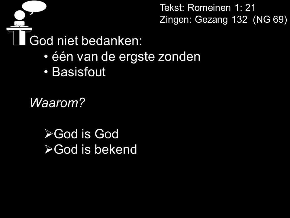 één van de ergste zonden Basisfout Waarom God is God God is bekend