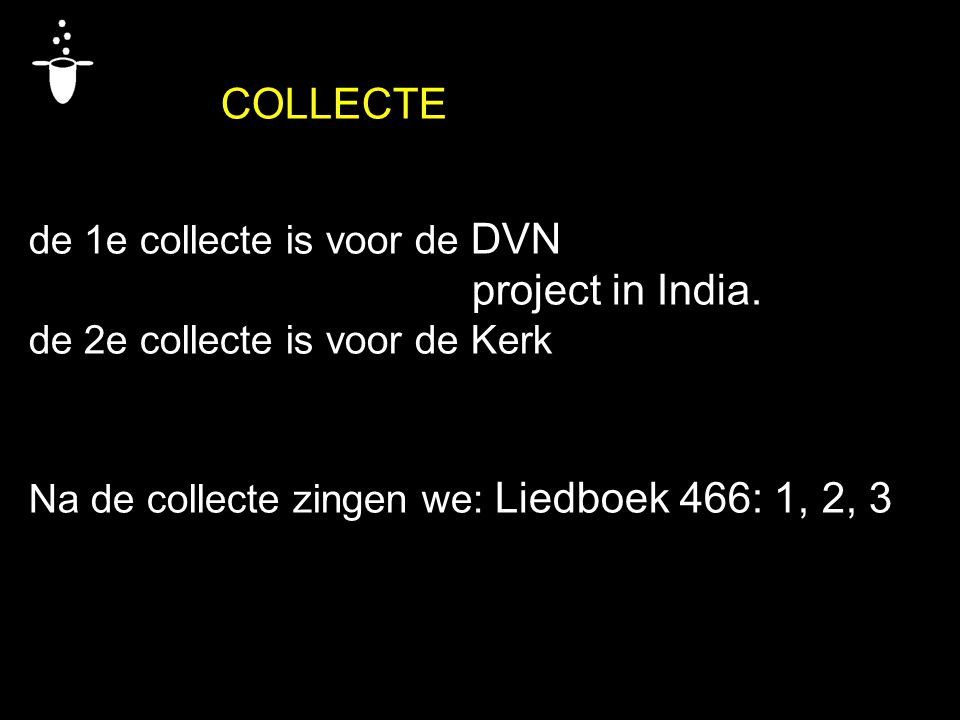 project in India. COLLECTE de 1e collecte is voor de DVN