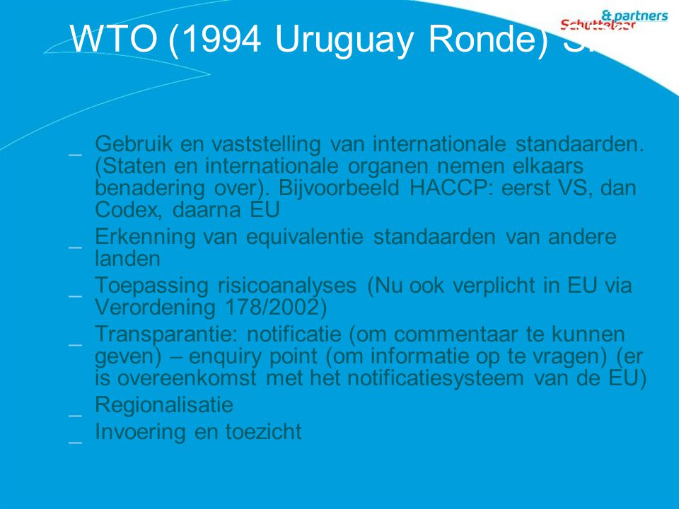 WTO (1994 Uruguay Ronde) SPS