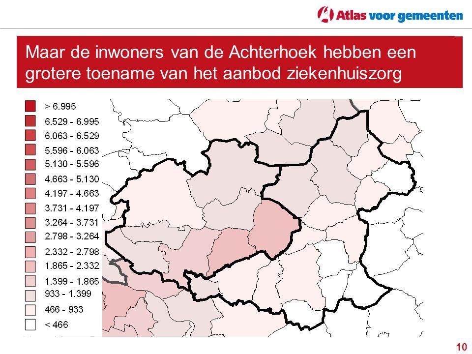 Maar de inwoners van de Achterhoek hebben een grotere toename van het aanbod ziekenhuiszorg