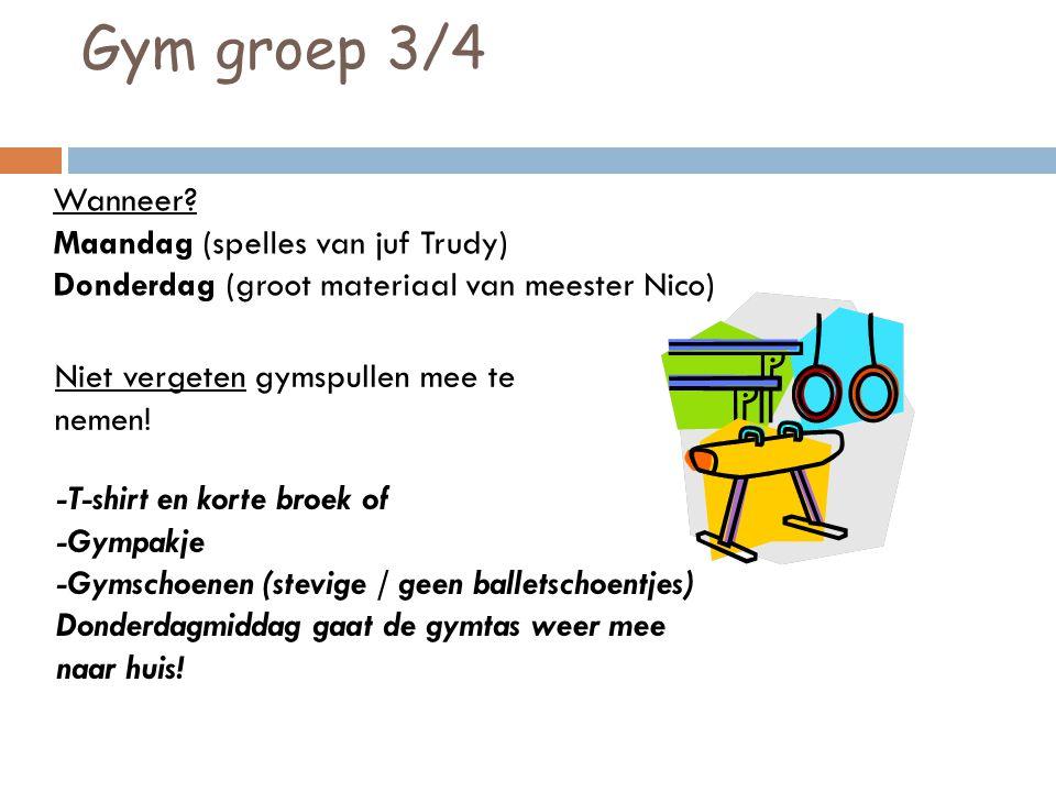 Gym groep 3/4 Wanneer Maandag (spelles van juf Trudy)