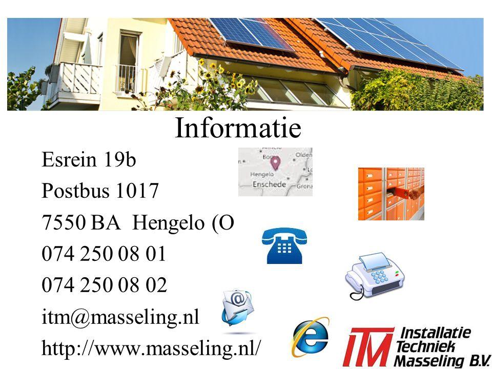 Informatie Esrein 19b Postbus 1017 7550 BA Hengelo (O 074 250 08 01