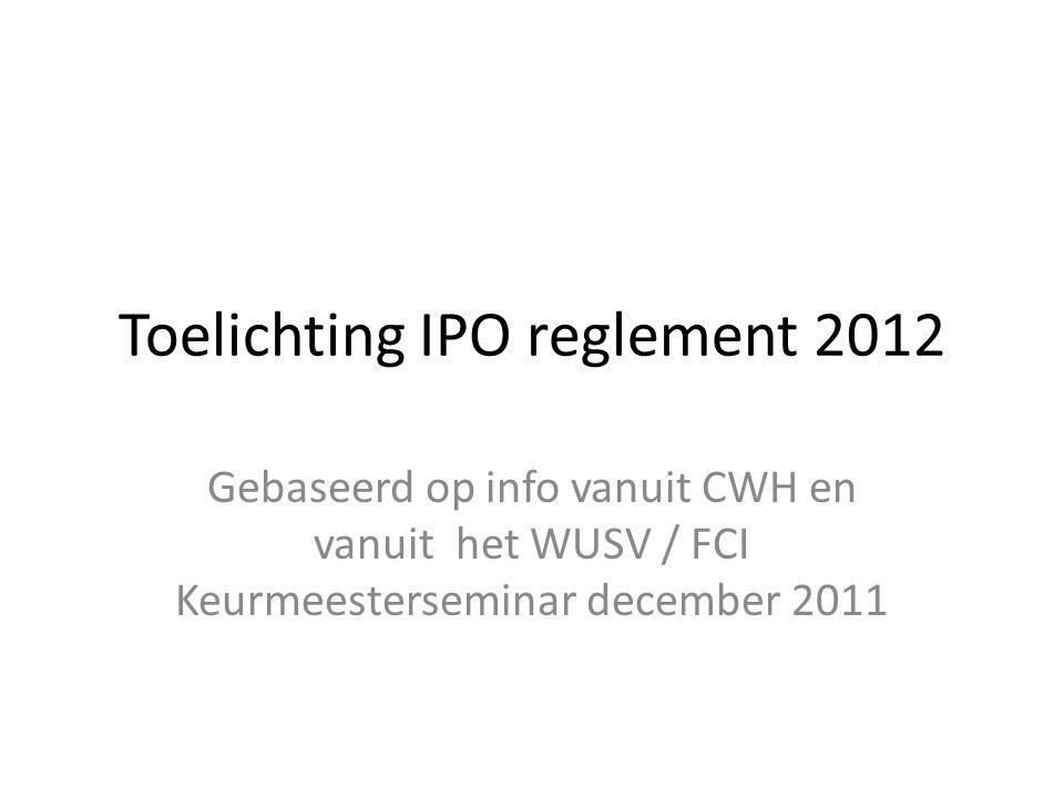 Toelichting IPO reglement 2012