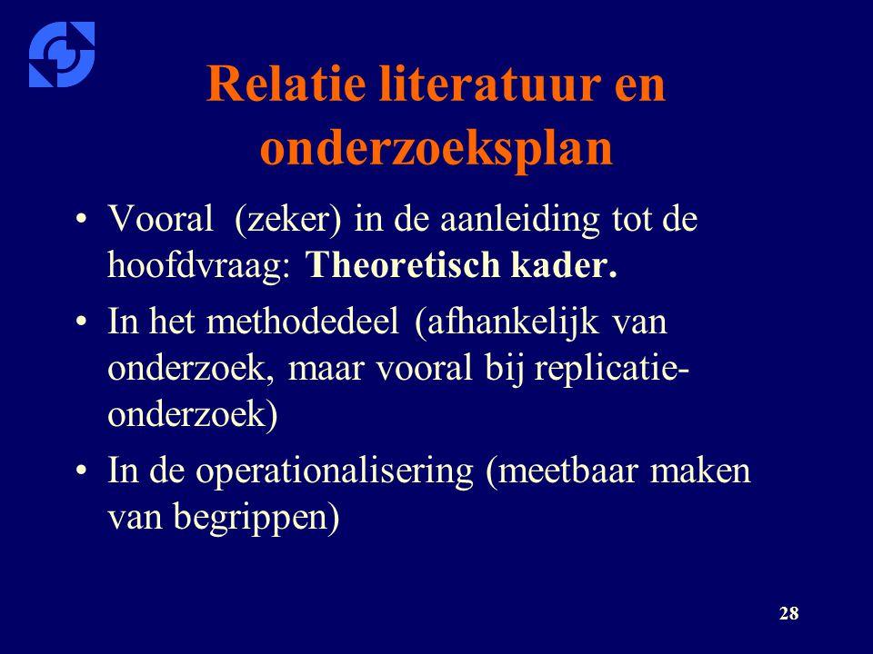 Relatie literatuur en onderzoeksplan