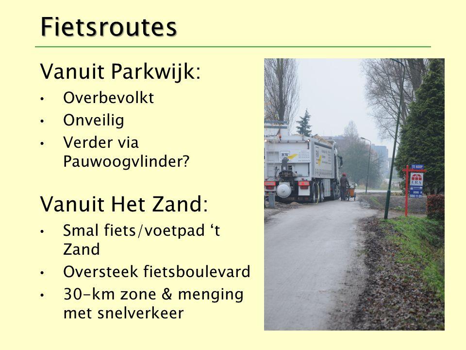 Fietsroutes Vanuit Parkwijk: Vanuit Het Zand: Overbevolkt Onveilig