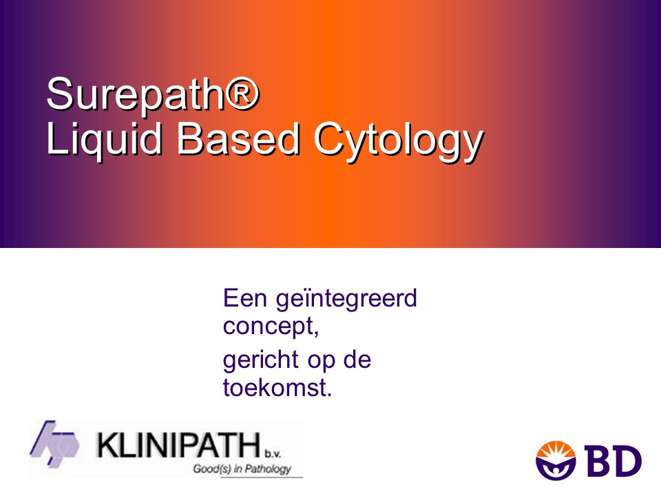 Surepath® Liquid Based Cytology
