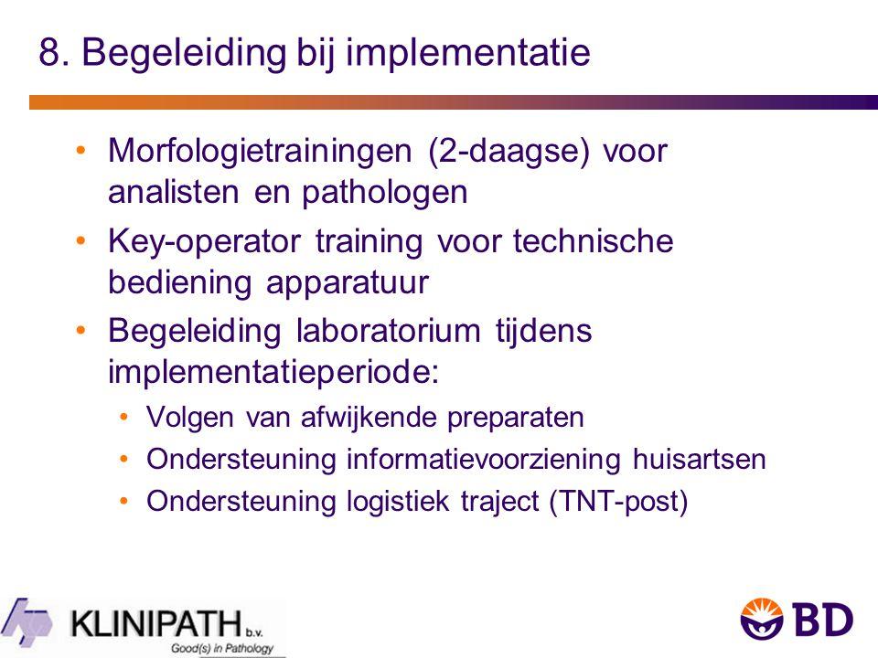 8. Begeleiding bij implementatie