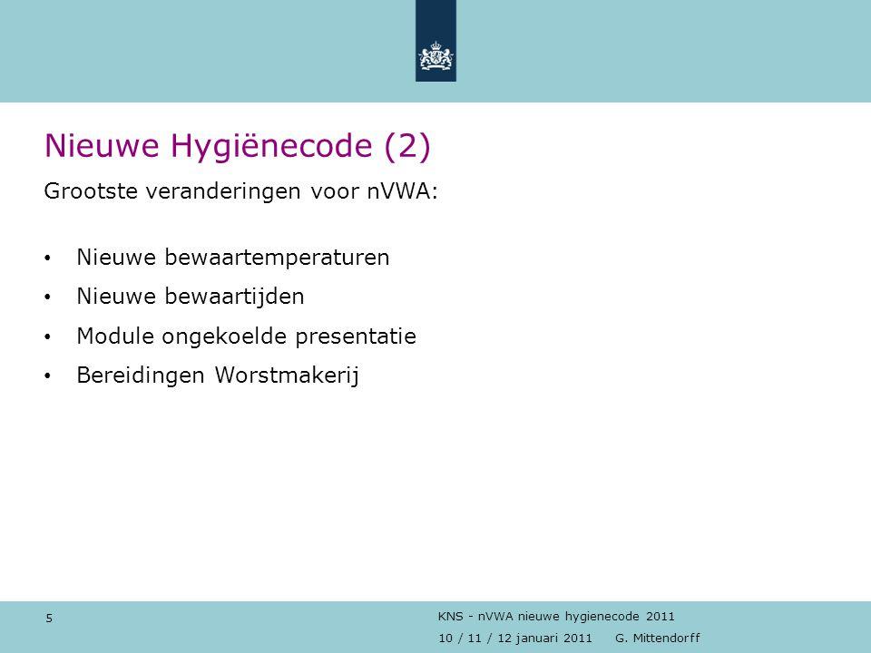 Nieuwe Hygiënecode (2) Grootste veranderingen voor nVWA: