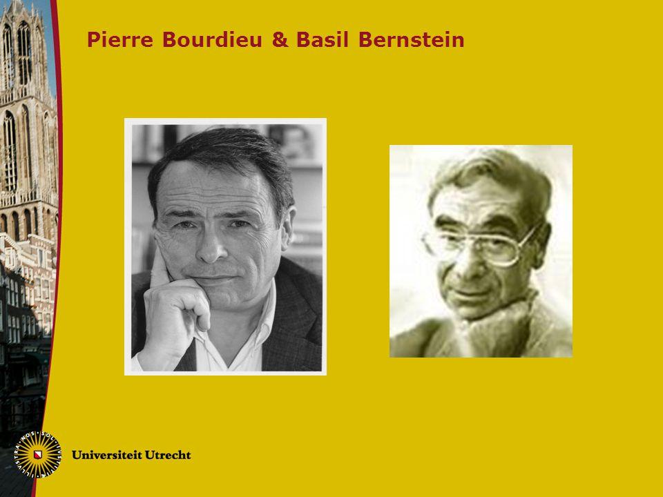 Pierre Bourdieu & Basil Bernstein