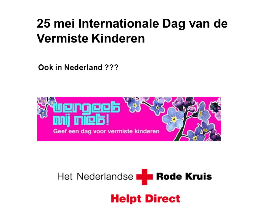 25 mei Internationale Dag van de Vermiste Kinderen