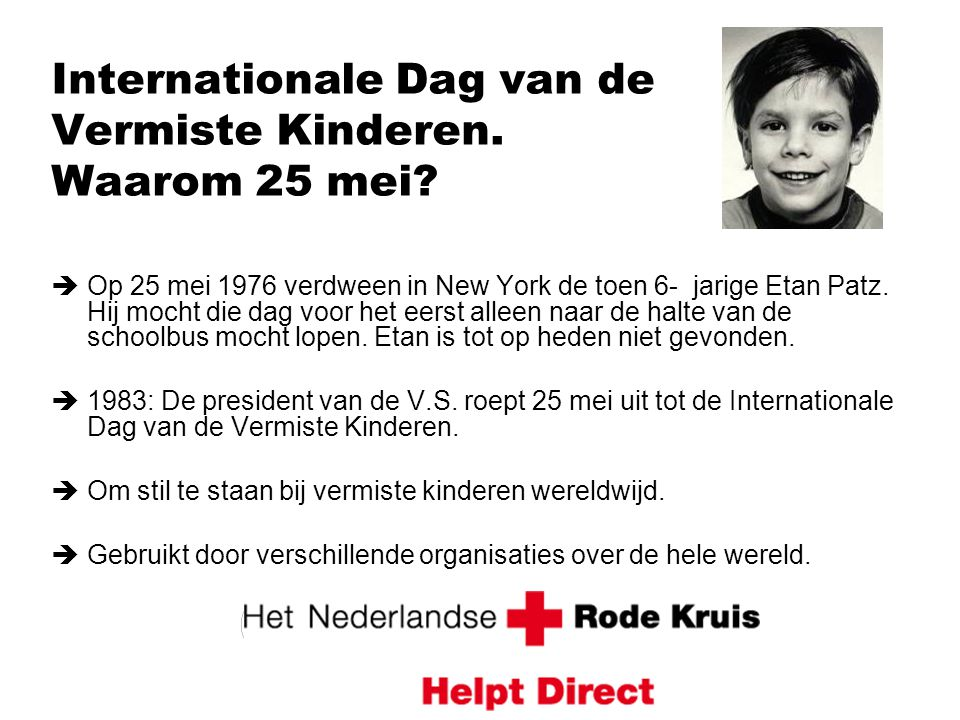Internationale Dag van de Vermiste Kinderen. Waarom 25 mei