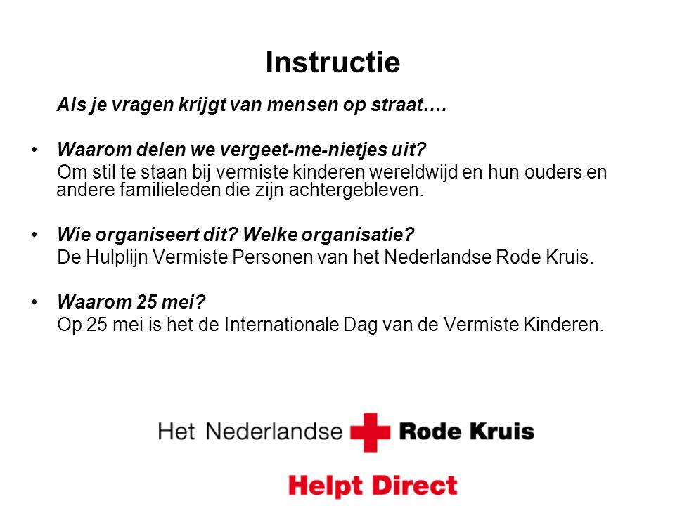Instructie Als je vragen krijgt van mensen op straat….