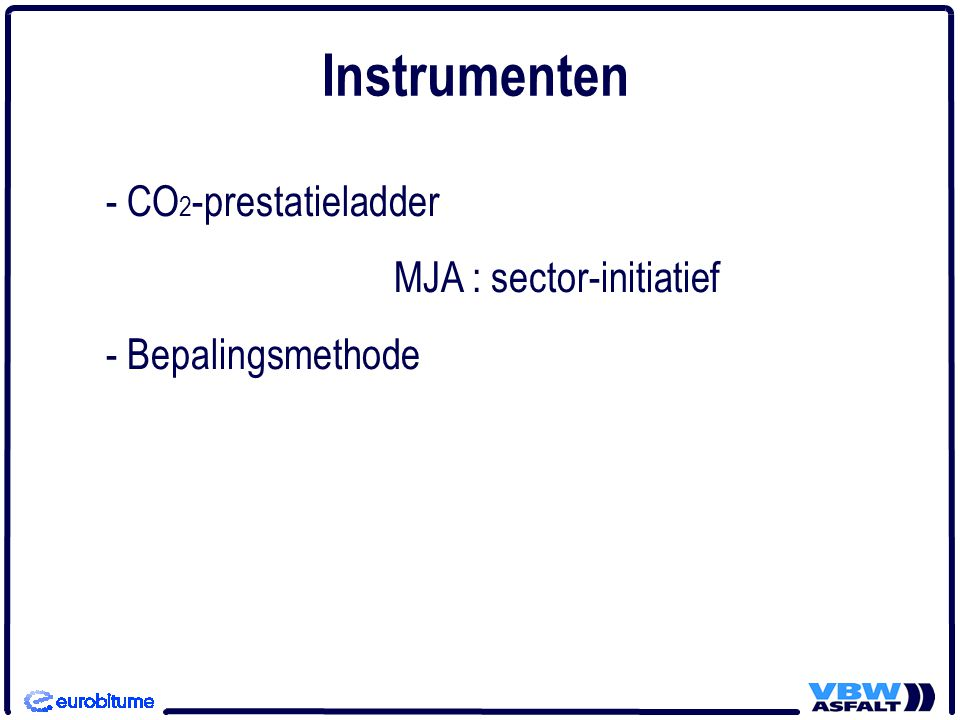 Instrumenten - CO2-prestatieladder MJA : sector-initiatief
