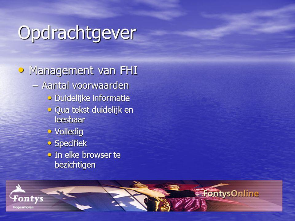 Opdrachtgever Management van FHI Aantal voorwaarden