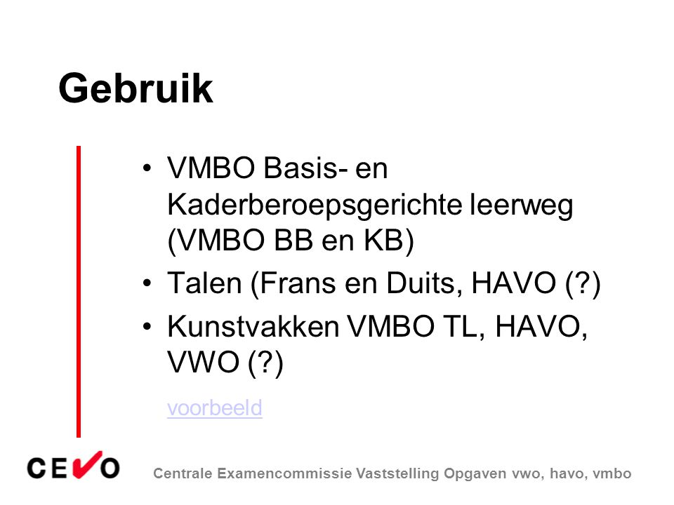 Gebruik VMBO Basis- en Kaderberoepsgerichte leerweg (VMBO BB en KB)