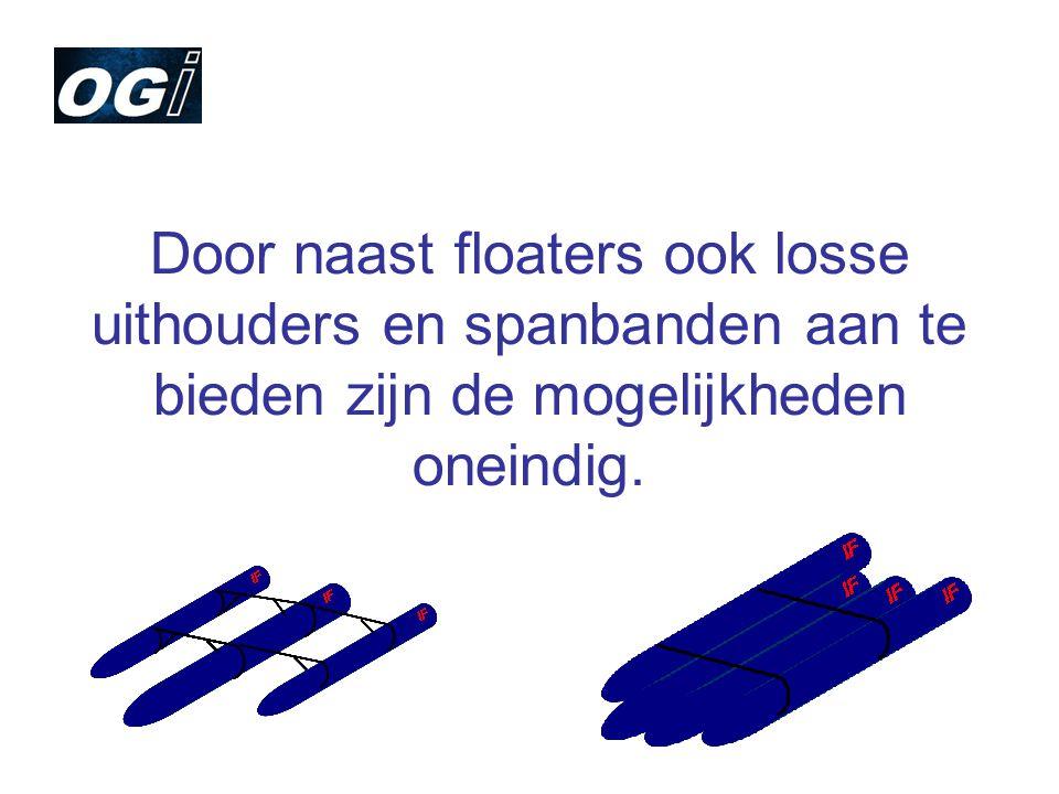 Door naast floaters ook losse uithouders en spanbanden aan te bieden zijn de mogelijkheden oneindig.
