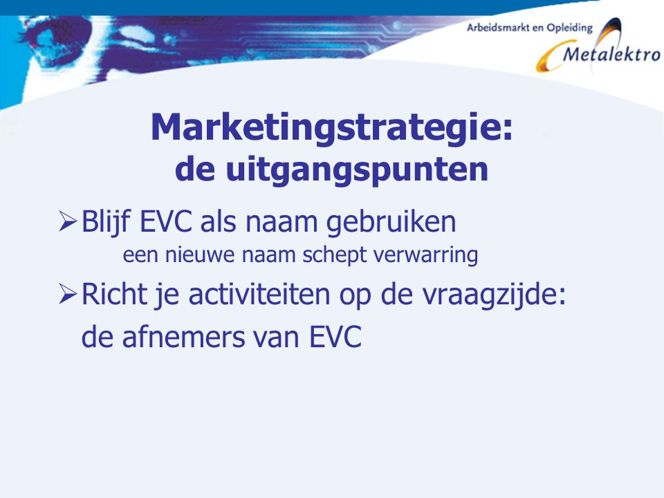 Marketingstrategie: de uitgangspunten