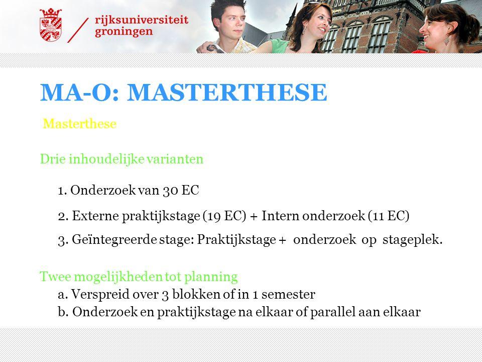 MA-O: MASTERTHESE Masterthese Drie inhoudelijke varianten