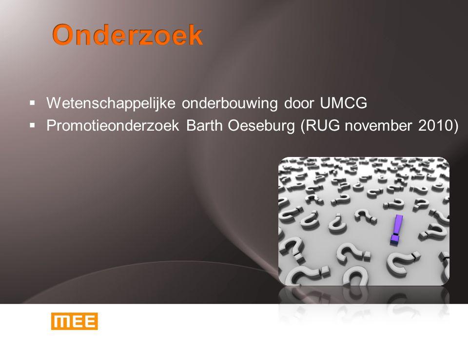 Onderzoek Wetenschappelijke onderbouwing door UMCG