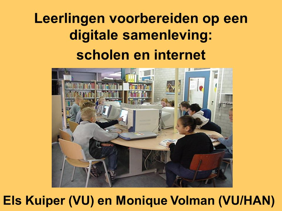 Leerlingen voorbereiden op een digitale samenleving: scholen en internet