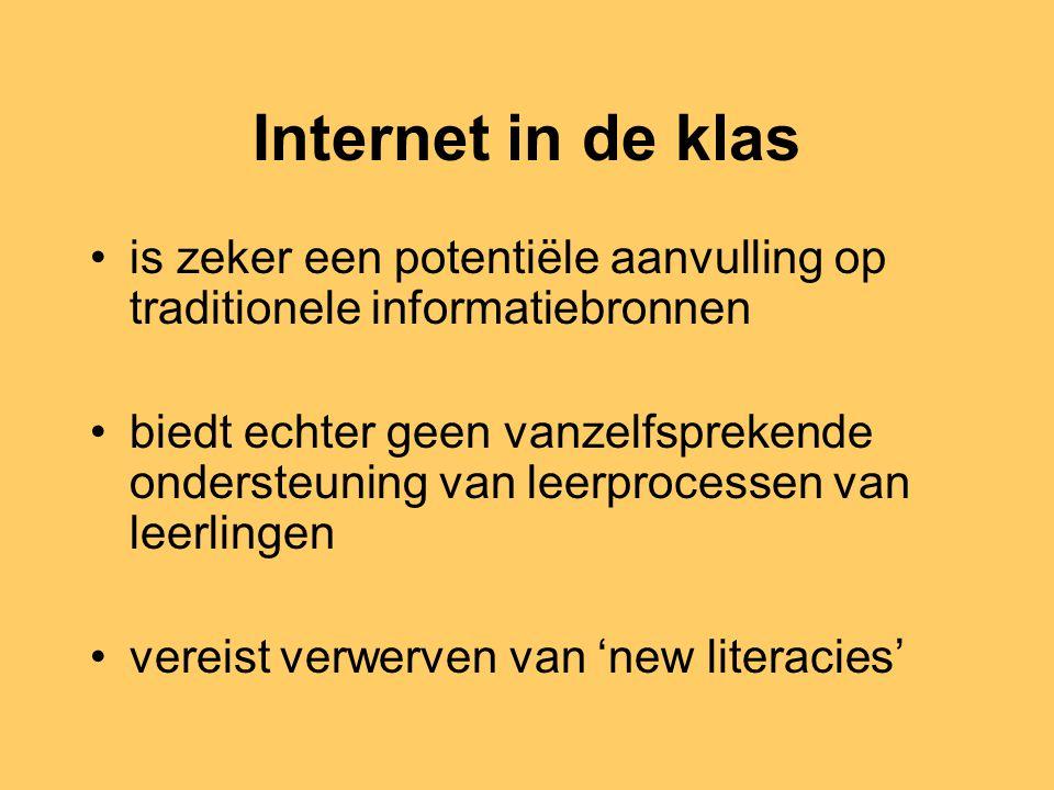 Internet in de klas is zeker een potentiële aanvulling op traditionele informatiebronnen.