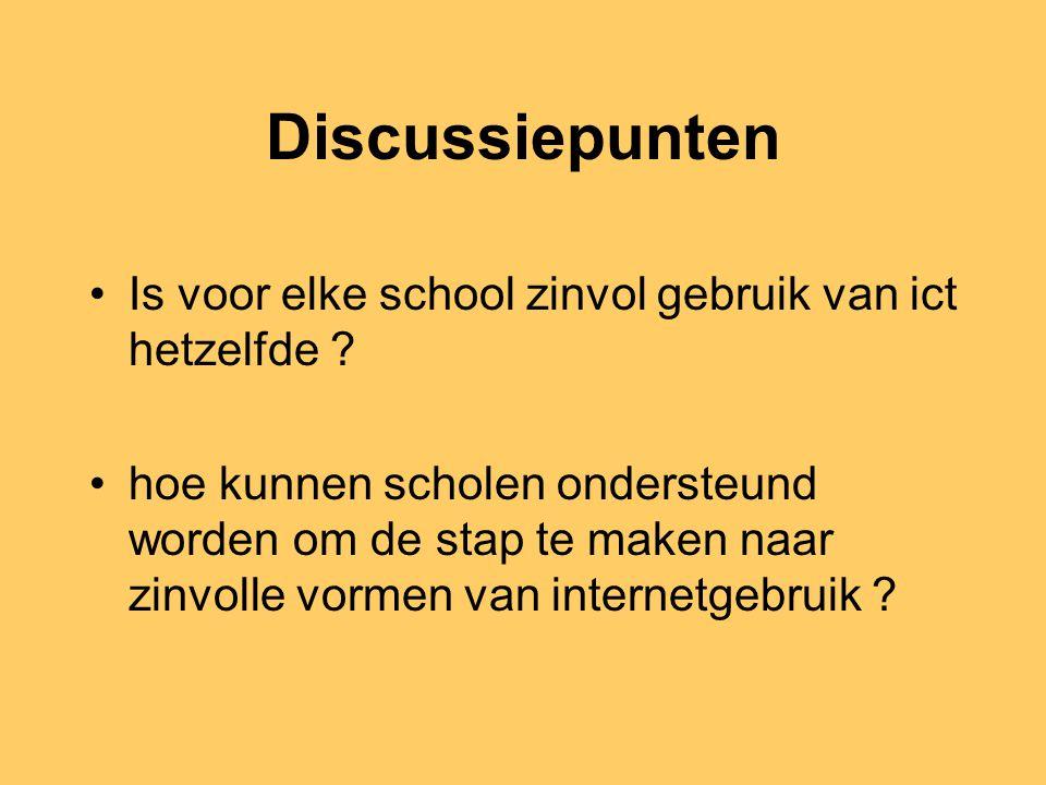 Discussiepunten Is voor elke school zinvol gebruik van ict hetzelfde