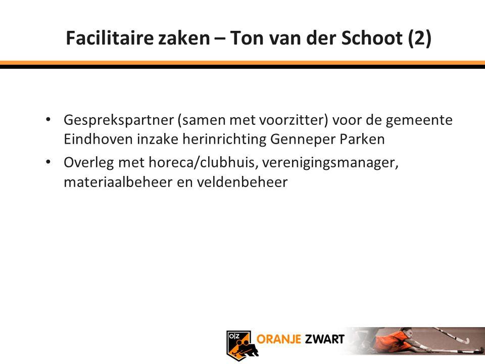 Facilitaire zaken – Ton van der Schoot (2)