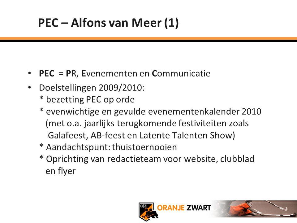 PEC – Alfons van Meer (1) PEC = PR, Evenementen en Communicatie